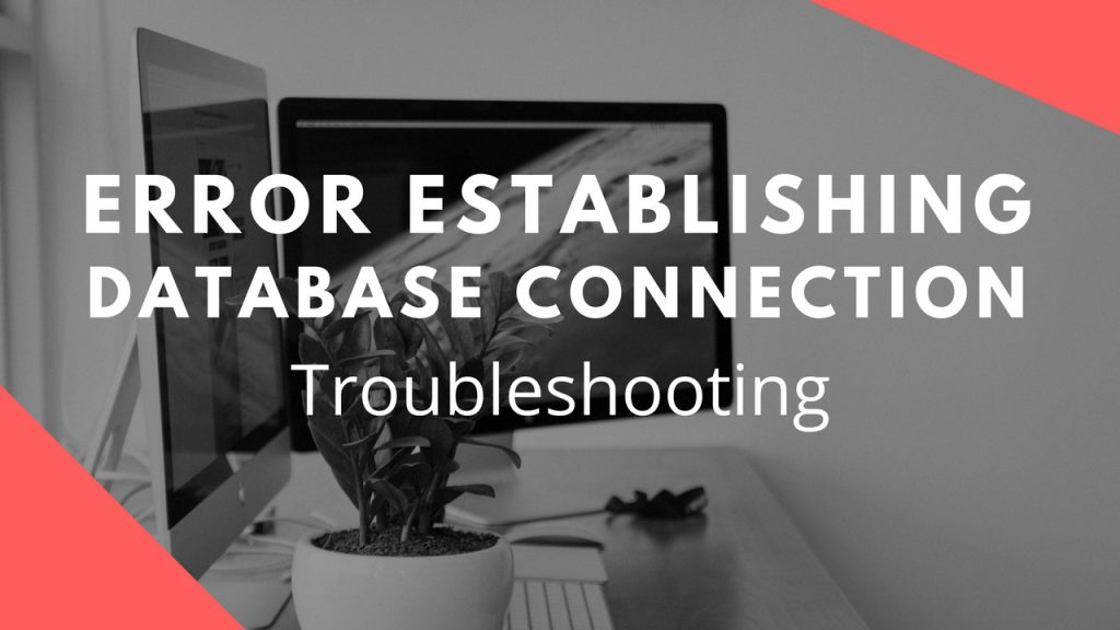 WordPress Error Establishing Database Connection Solution